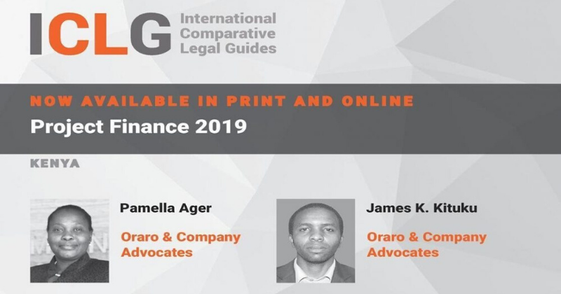 Oraro & Company contributes to the Kenyan Chapter of the ICLG to: Project Finance 2019.