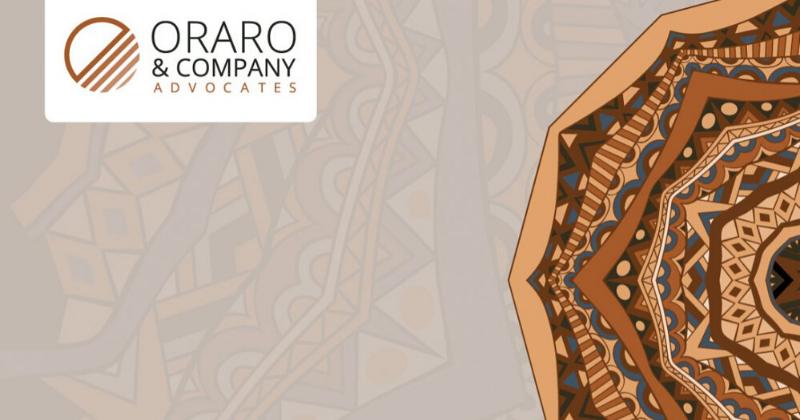 Oraro & Company Advocates Launches Maiden Newsletter Issue