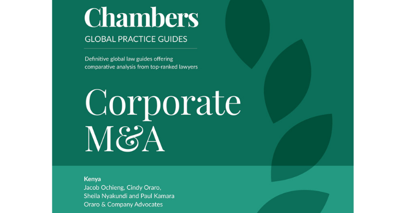 Chambers Global Practice Guide: Corporate M&A 2021 (Kenyan Chapter)